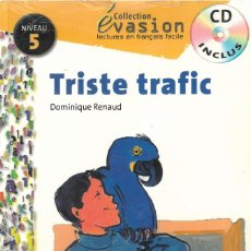 Libros: TRISTE TRAFIC. Lote 117145195