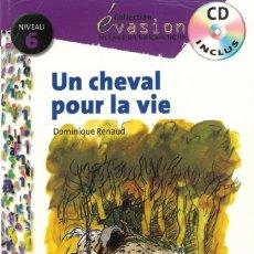 Libros: UN CHEVAL POUR LA VIE. Lote 117145659
