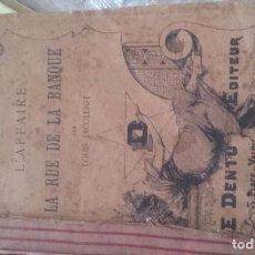 Libros: LA RUE DE LA BANQUE LOUIS JACOLLIOT 1890. Lote 120098175