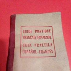 Libros: GUIA PRACTICA ESPAÑOL-FRANCES,PARA LOS TRABAJADORES REMOLACHEROS.AÑO 1957.. Lote 137130822
