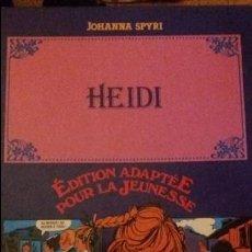 Libros: HEIDI.JOHANNA SPYRI.EDITION ADAPTEE POUR LA JEUNESSE.ILUSTREE EN BANDES DESSINEES.1982. Lote 138871090