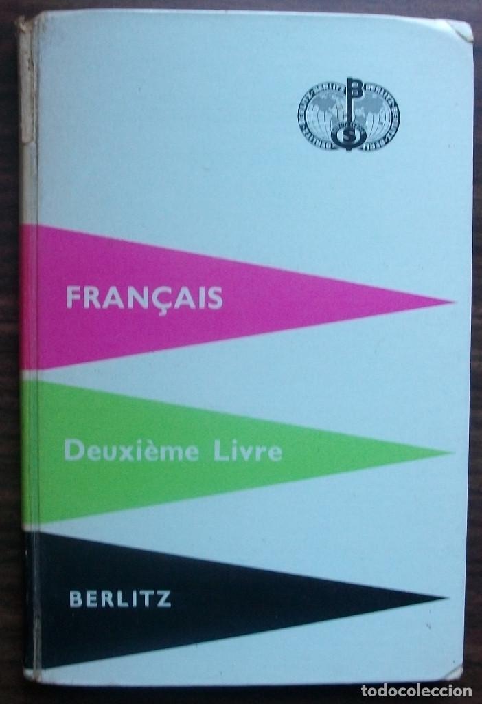 FRANÇAIS. DEUXIÈME LIVRE. BERLITZ. 216ª EDITION 1960 (Libros Nuevos - Idiomas - Francés)