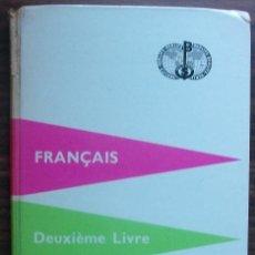 Libros: FRANÇAIS. DEUXIÈME LIVRE. BERLITZ. 216ª EDITION 1960. Lote 147674918