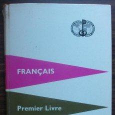 Libros: FRANÇAIS. PREMIER LIVRE. BERLITZ. 390ª EDITION 1958. Lote 147675254