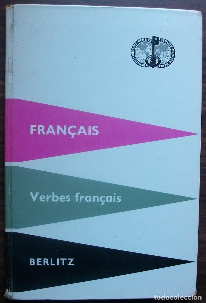 FRANÇAIS. VERBES FRANÇAIS. BERLITZ. 39ª EDITION 1959 (Libros Nuevos - Idiomas - Francés)