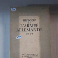 Libros: HISTOIRE DE L'ARMEE ALLEMANDE (EN FRANCES). Lote 153043986