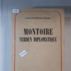 Libros: MONTOIRE VERDUN DIPLOMATIQUE (EN FRANCES). Lote 153045094