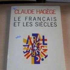 Libros: LE FRANÇAIS ET LES SIECLES. Lote 153067758