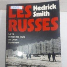 Livres: 21037 - LE RUSSES - Nº 5012 - POR HEDRICK SMITH - AÑO 1975 - EN FRANCES. Lote 168426752