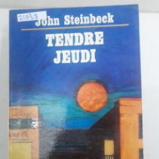 Libros: 21038 - TENDRE JEUDI - Nº 1536 - POR JOHN STEINBECK - AÑO 1956 - EN FRANCES . Lote 168427048