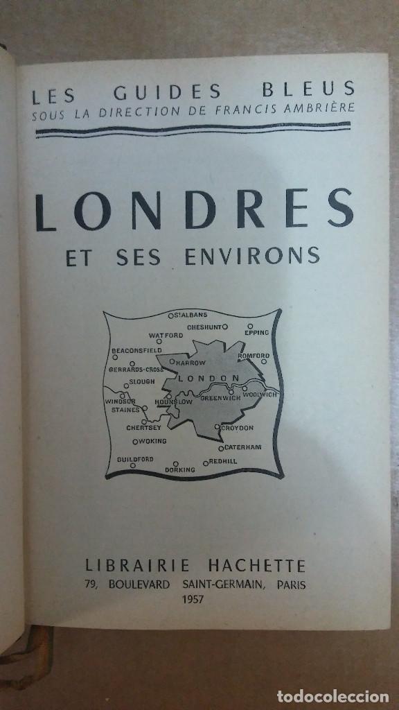 23095 - LES GUIDES BLEUS LONDRES ET SES ENVIRONS - LIBRAIRE HACHETTE - AÑO 1957 - EN FRANCES (Libros Nuevos - Idiomas - Francés)