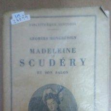 Libros: 23099 - MADELENE DE SCUDERY ET SON SALON - POR GEORGES MONGREDIEN - AÑO ? - EN FRANCES . Lote 170490804