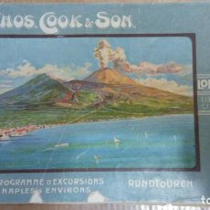 Libros: 23030 - PROGRAMME D'EXCURSION A NAPLES & ENVIRONS - THOS. COOK. & SOON - AÑO 1904 - EN FRANCES . Lote 170803370