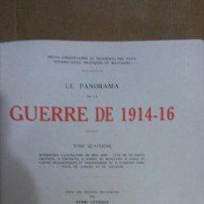 Libros: 22976 - LE PANORAMA DE LA GUERRE DE 1914-16 - TOMO CUATRO - EN FRANCES. Lote 170896795