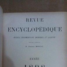 Libros: 22975 - REVUE ENCYCLOPEDIQUE ANNE 1898 - POR M. GEORGES MOREAU - EN FRANCES . Lote 170897630