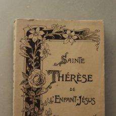 Libros: SAINTE THÈRÉSE DE L´EFANT-JÉSUS. UNE ROSE EFFEUILLÉE. AÑO 1929.. Lote 174321364
