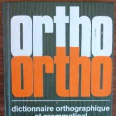Libros: ORTHO VERT. DICTIONNAIRE ORTHOGRAPHIQUE ET GRAMMATICAL. ANDRÉ SÈVE. Lote 176193602