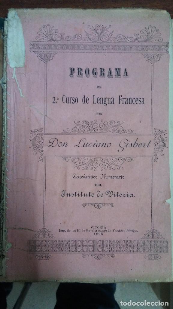 36032 - PROGRAMA DE 2º CURSO DE LA LENGUA FRANCESA - POR LUCIANO GISBERT - AÑO 1895 - EN FRANCES (Libros Nuevos - Idiomas - Francés)