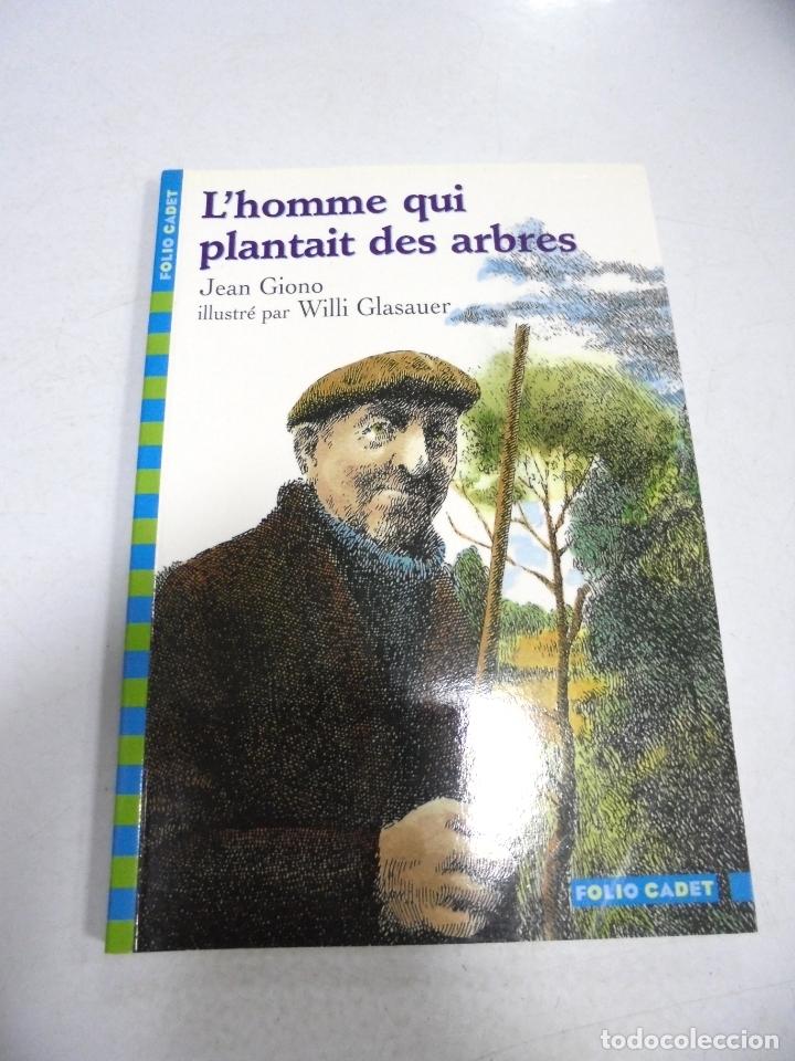 L'HOMME QUI PLANTAIT DES ARBRES. JEON GIONO. FOLIO CADET. 2007 (Libros Nuevos - Idiomas - Francés)