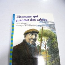 Libros: L'HOMME QUI PLANTAIT DES ARBRES. JEON GIONO. FOLIO CADET. 2007. Lote 177766325