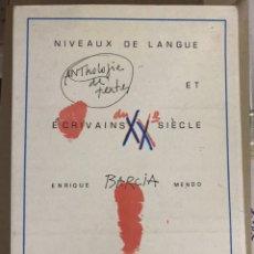 Libros: NIVEAUX DE LANGUE ET ESCRIVAINS XX SIECLE. ANTHOLOGIE DE TEXTES.. Lote 178228516