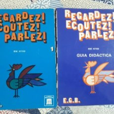 Libros: REGARDEZ! ECOUTEZ! PARLEZ! EGB RENÉ VETTIER. Lote 198058785