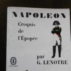 Libros: NAPOLEON-CROQUIS DE L´EPOPÉE. Lote 198631691