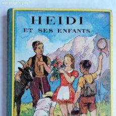 Livros: HEIDI ET SES ENFANTS, ILLUSTRATIONS DE JODELET. Lote 205104262