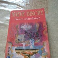 Libros: 2020/05 NOCES IRLANDAISES. MAEVE BINCHY. POCKET ROMAN. 2009. Lote 205123112
