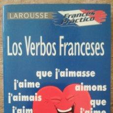 Libros: LOS VERBOS FRANCESES. FRANCÉS PRÁCTICO.. Lote 206154573