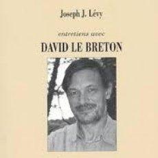 Libros: DAVID LE BRETON - DÉCLINAISONS DU CORPS (ENTRETIENS AVEC JOSEPH LÉVY). Lote 207368005