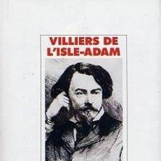 Libros: VILLIERS DE L'ISLE-ADAM - CONTES CRUELS. Lote 207376107