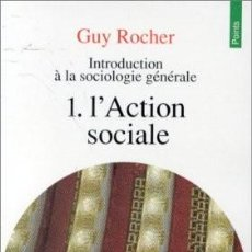 Libros: GUY ROCHER - L'ACTION SOCIALE. Lote 207473268