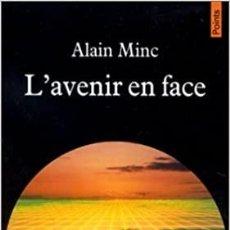 Libros: ALAIN MINC - L'AVENIR EN FACE. Lote 207474593