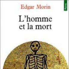 Livros: EDGAR MORIN - L'HOMME ET LA MORT. Lote 207475451