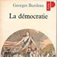 Libros: GEORGES BURDEAU - LA DÉMOCRATIE. Lote 207475995
