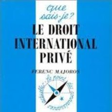 Libros: FERENC MAJOROS - LE DROIT INTERNATIONAL PRIVÉ. Lote 207481181