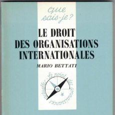 Libros: MARIO BETTATI - LE DROIT DES ORGANISATIONS INTERNATIONALES. Lote 207481387