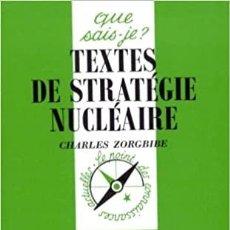 Libros: CHARLES ZORGBIBE - TEXTES DE STRATÉGIE NUCLÉAIRE. Lote 207481546