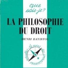 Libros: HENRI BATIFFOL - LA PHILOSOPHIE DU DROIT. Lote 207482028