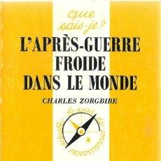Libros: CHARLES ZORGBIBE - L'APRÈS-GUERRE FROIDE DANS LE MONDE. Lote 207483626