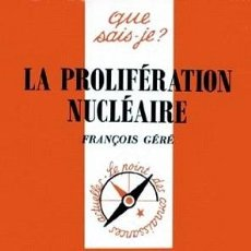 Libros: FRANÇOIS GÉRÉ - LA PROLIFÉRATION NUCLÉAIRE. Lote 207483801
