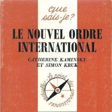 Libros: C. KAMINSKY ET S. KRUK - LE NOUVEL ORDRE INTERNATIONAL. Lote 207484911