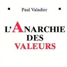 Libros: PAUL VALADIER - L'ANARCHIE DES VALEURS. Lote 207578268