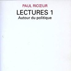 Libros: PAUL RICOEUR - LECTURES 1, AUTOUR DU POLITIQUE. Lote 207578408