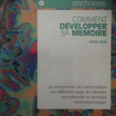 Libros: COMMENT DEVOLOPPER SA MÉMOIRE , LIBRO EN FRANCÉS DE COMO DESARROLLAR SU MEMORIA. Lote 213753340