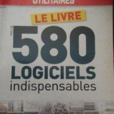 Libros: LE LIVRE 580 LOGICIELS INDISPENSABLES. Lote 213753485