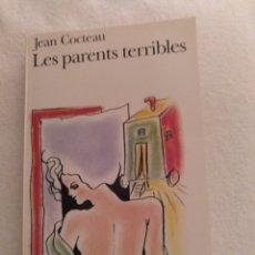 Libros: LES PARENTS TERRIBLES, JEAN COCTEAU. EDICIÓN AÑON1995. Lote 216541865