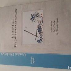 Libros: L'ESSENTIEL. FRANÇAIS LANGUE ÉTRANGÈRE. Lote 218401357