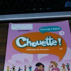 Livros: CHOUETTE! MÉTHODE DE FRANÇAIS A2 LIVRE DE L´ÉLÊVE 3 CD AUDIO INCLUS - SANTILLANA FRANÇAIS. Lote 220468638